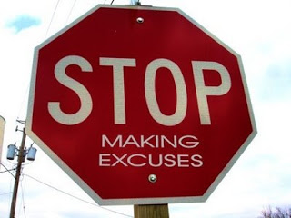 Stop sign written Stop making excuses