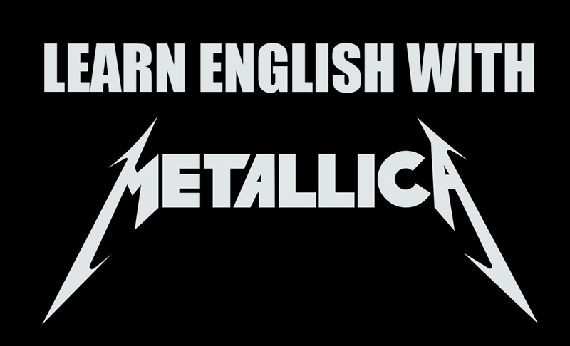Learn English with Metallica