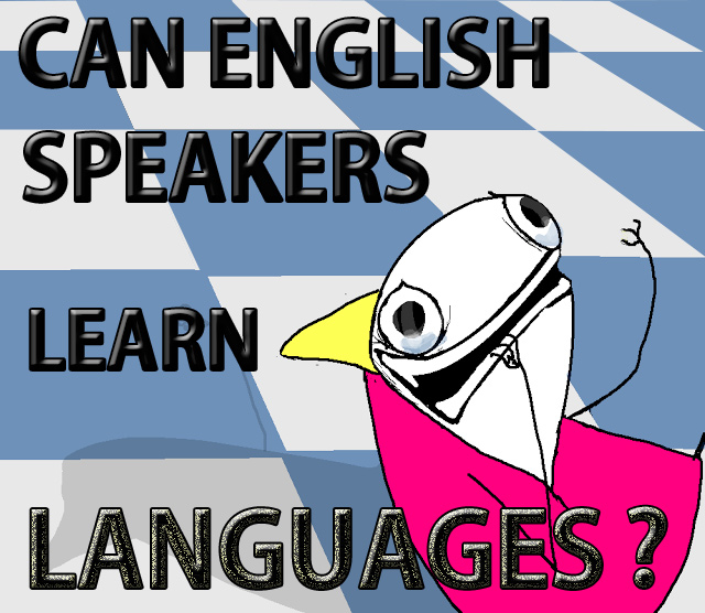 Can English speakers learn languages