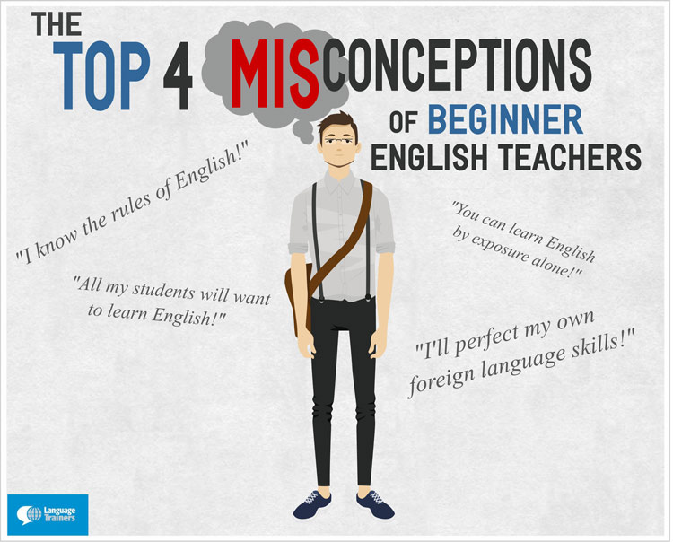 4 misconceptions of beginner English teachers
