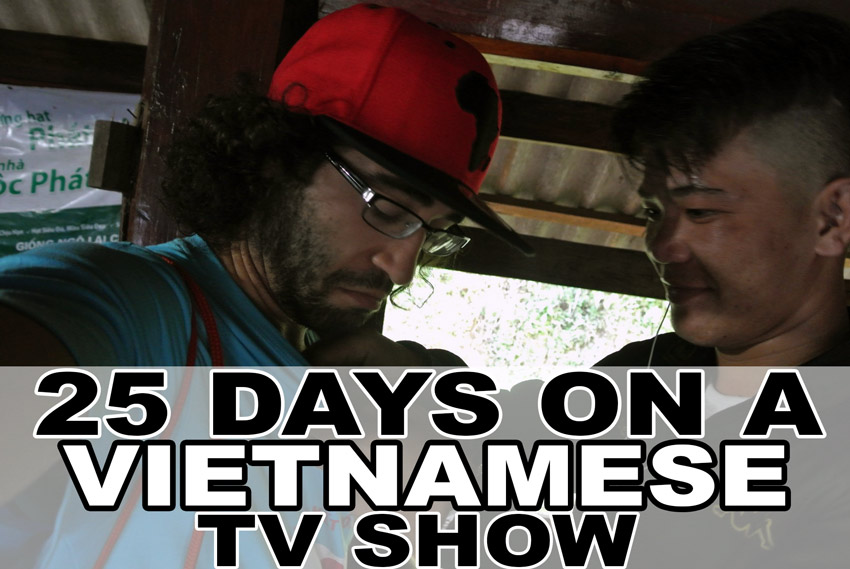 25 Days on a Vietnamese TV Show