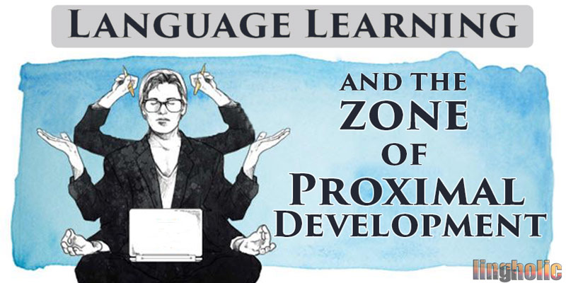 language-learning-and-zone-of-proximal-development