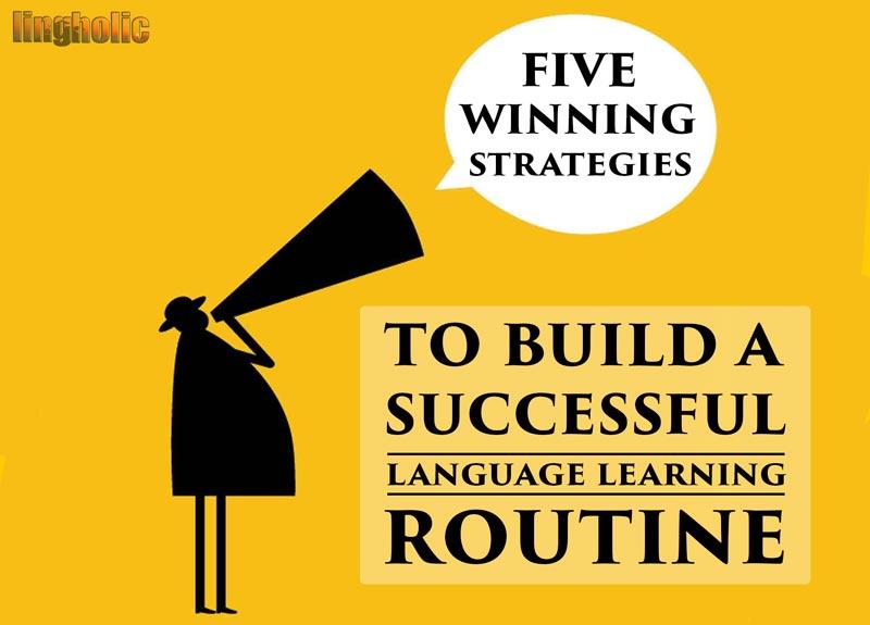 language learning routine