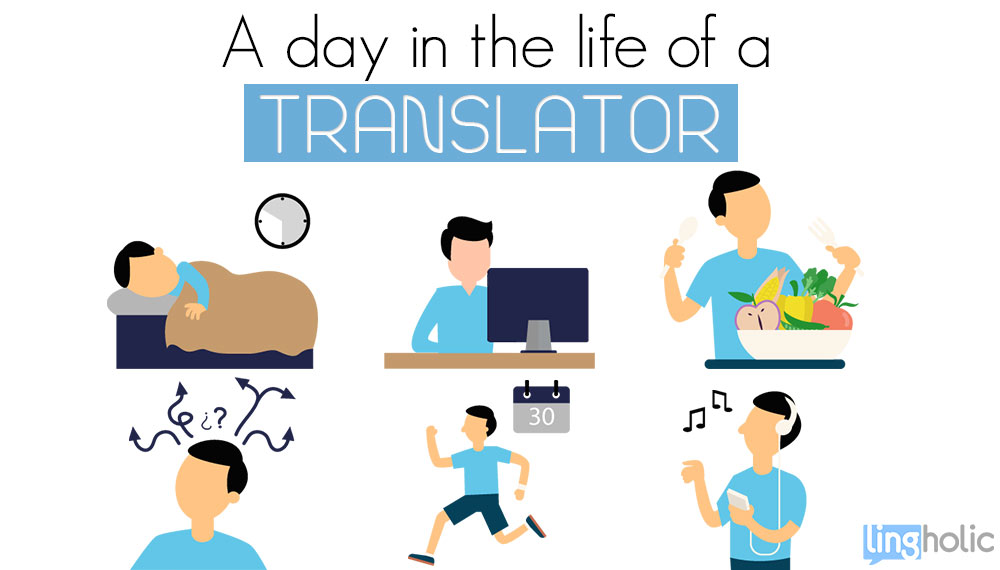 A day in the life of a freelance translator