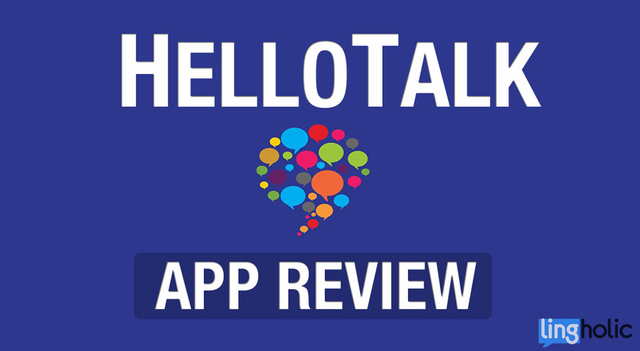 HelloTalk app review Lingholic