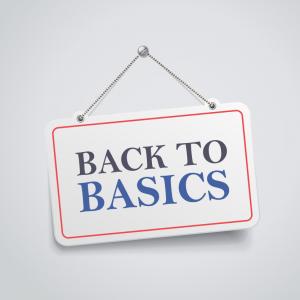 Go back to basics
